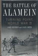 The Battle of Alamein: Turning Point of World War II by Bierman and Smith (2002)