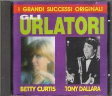 """BETTY CURTIS  TONY DALLARA - RARO CD 1993 FUORI CATALOGO """" GLI URLATORI """""""