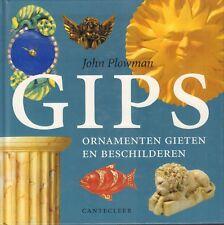 GIPS (ORNAMENTEN GIETEN EN BESCHILDEREN) - John Plowman