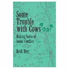Some Trouble with Cows: Making Sense of Social Conflict (Paperback or Softback)