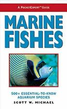 Marine Fishes A PocketExpert Guide Scott Michael