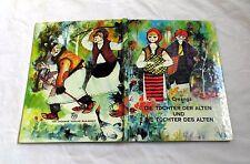Die Tochter der Alten und Die Tochter des Alten - Ion Creanga (1. Auflage 1974)