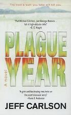 Plague Year Carlson, Jeff Mass Market Paperback