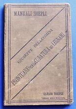 Manuali Hoepli - Prontuario per la cubatura dei legnami - 1^ ed. 1886