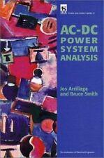 Ac-Dc Power System Analysis (Iee Power Series, No 27): By Jos Arrillaga, Bruc...