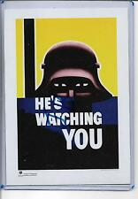 POSTER ART POSTCARD~HE'S WATCHING YOU~DARTH VADER?