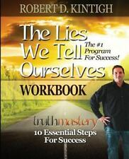 The Lies We Tell Ourselves Workbook, Kintigh, Robert, Very Good Book