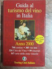 GUIDA AL TURISMO DEL VINO IN ITALIA - TOURING CLUB ITALIANO - 1999
