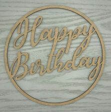 Wooden sign / hoop / ring - Happy Birthday