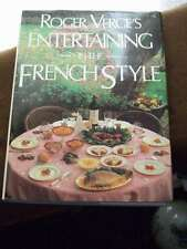 Roger Verge's Entertaining in the French Style (1986, Hardcover)