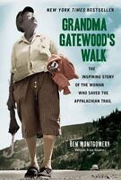 Grandma Gatewood's Walk: The Inspiring Story of the Woman Who Saved the Appalach