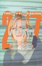 SHIRLEY ELDRIDGE, TWENTY-FOUR SEVEN, 24/7. 2010. VGC