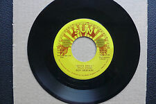 """7"""" Roy ORBISON-DEVIL DOLL/Sweet and easy to love you-US Sun"""
