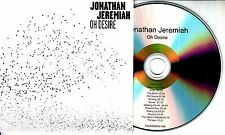 JONATHAN JEREMIAH Oh Desire 2015 UK 13-track promo CD + press release