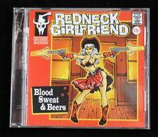 Redneck Girlfriend - Blood Sweat & Beers CD Like New