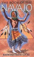 The Book of the Navajo by Raymond Friday Locke