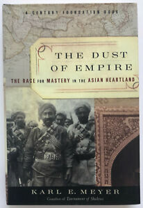 The Dust Of Empire INSCRIBED by Karl E. Meyer
