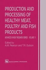 Advances in Meat Research: Production and Processing of Healthy Meat, Poultry...