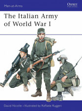 The Italian Army of World War I 1915-18 (Men-at-Arms) by David Nicolle.