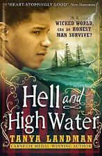 *NEW* Hell and High Water by Tanya Landman - ADVENTURE - 9781406366914 A12