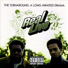 REAL LIVE - THE TURNAROUND: A LONG AWAITED DRAMA [PA] * NEW CD