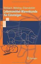 Lebensmittel-Warenkunde für Einsteiger (Springer-Lehrbuc... | Buch | Zustand gut