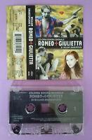 MC Musicassetta ROMEO+GIULIETTA di William Shakespeare Soundtrack no cd dvd vhs