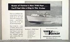 Ventnor Boat Fleet PRINT AD - 1948 ~~ Cruiser