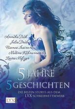 5 Jahre, 5 Geschichten von Laura Nefzger, Nadine Kühnemann, Julia Drube #s