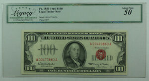 1966 $100 One Hundred Dollar Legal Tender Note Bill Fr. 1550 Legacy AU-50