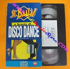 film VHS SI BALLA!A scuola di DISCO DANCE 1994 Mara Terzi FABBRI (F121) no dvd