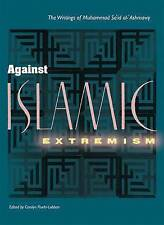 NEW Against Islamic Extremism: The Writings of Muhammad Sa`id al-'Ashmawy