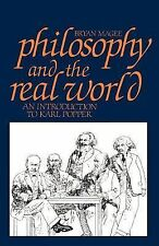 Philosophy and the Real World : An Introduction to Karl Popper by Bryan Magee...