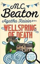 M C BEATON-AGATHA RAISIN AND THE WELLSPRING OF DEATH-BRAND NEW -FREEPOST UK
