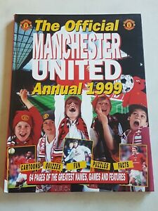 Manchester United. The Official Annual 1999.