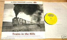 TRAINS IN THE HILLS ARGO TRANSACORD RAILWAY TRAIN LOCOMOTIVE UK LP 1963