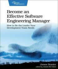 Become an Effective Software Engineering Manager, James Stanier