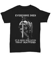 Warrior Of God Knight Templar T-Shirt For Christian Men One Live Matters Tee