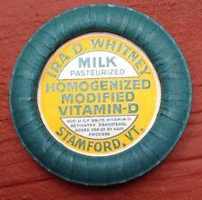 VINTAGE IRA D WHITNEY STAMFORD VT GLASS MILK BOTTLE CAP