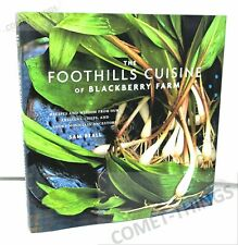 Foothills Cuisine of Blackberry Farm : Recipes Artisans