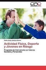 Actividad Física, Deporte y Jóvenes en Riesgo: Programa de Intervención en Valor