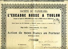 Très Rare L'Escadre Russe à Toulon Action de 500 Fr. tirage 600