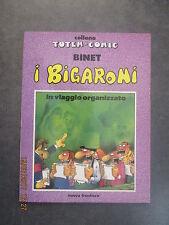 I BIGARONI in viaggio organizzato - Binet - Totem C. - Ed. Nuova Fron. - 1990