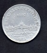 MEDAILLE SOUVENIR EXPOSITION UNIVERSELLE BRUXELLES 1897 ALUMINIUM