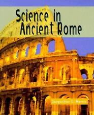 Science of the Past: Science in Ancient Rome by Jacqueline L. Harris (1998, Hardcover, Revised)