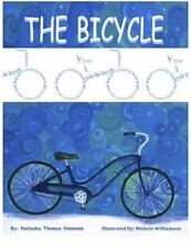 The Bicycle by Natasha Thomas Simmons (2013, Paperback)