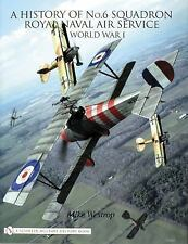 Book - A History of No.6 Squadron: Royal Naval Air Service in World War I