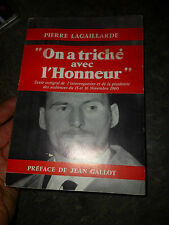 ON A TRICHE AVEC L'HONNEUR Drame de l Algérie Procés des Baricades 1960 Guerre
