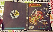 VAILLANT Album relié 889 à 897 Bison Trains Arthur Pif Chasse Reportage 1962