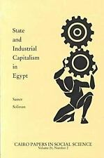 State and Industrial Capitalism in Egypt: Cairo Papers Vol. 21, No. 2 (Cairo Pap